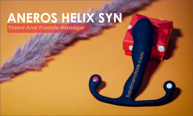 Aneros helix syn Prostate massagers review
