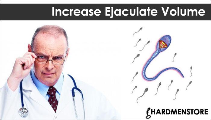 Increase Ejaculate Volume
