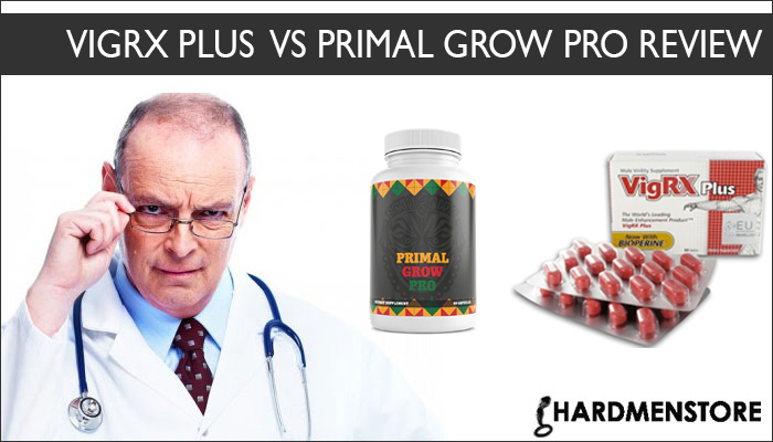 VigRX Plus Vs Primal Grow Pro