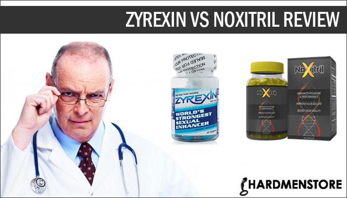 Zyrexin vs Noxitril Comparison